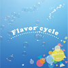 Flavor cycle